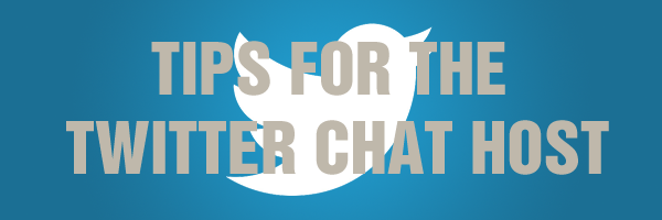 Tips for the Twitter Chat Host